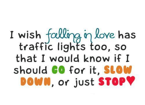 falling-in-love-love-quote-slow-stop-favim-com-306091